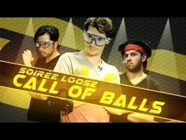 LES SOIRÉES LOOSE - Call of Balls