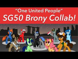 Singapore Bronies Collab! - One United People [SG50]