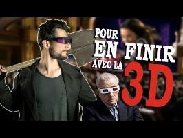 POUR EN FINIR AVEC LA 3D (Aparté #4)