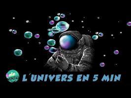 Ne PAS comprendre l'univers en 5 minutes