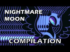 NIGHTMARE MOON Compilation