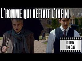 L'homme qui défiait l'infini - Chouxrom' Ciné Club #01