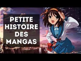 PETITE HISTOIRE DES MANGAS