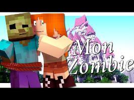 ♪ Mon zombie ♪- LA PREMIERE PARODIE MINECRAFT FR EN ANIMATION 3D