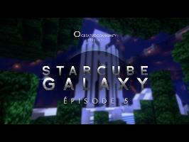 StarCube : Galaxy | Episode 5 : Ergo Sum
