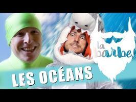 LES OCÉANS (feat. PARTAGER C'EST SYMPA) - LA BARBE