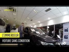 L'emmerdeur : voiture sans apport, sans condition