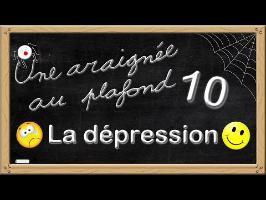 Une araignée au plafond [10] La dépression