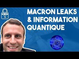 Point Sécu #8 - Macron Leaks & Information quantique