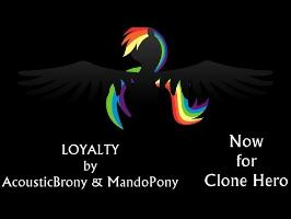 AcousticBrony & MandoPony - Loyalty (Clone Hero Preview)