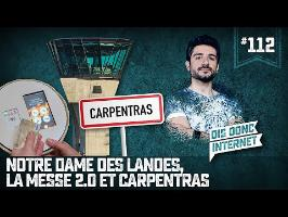 Notre Dame des Landes, la messe 2.0 et les poches pleines à Carpentras - VERINO #112 // DDI