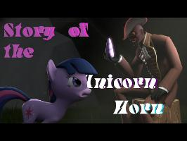 The Story Of The Unicorn horn (SFM PONIES)