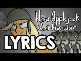 How Applejack Won the War - With Lyrics!
