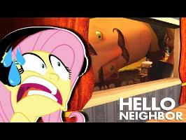 Fluttershy plays Hello Neighbor ????   NO COOKIES FOR YOU PLEASE
