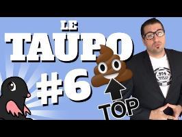 Les TOPS c'est CACA ?! - TAUPO#6