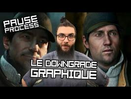 PAUSE PROCESS #35 Le Downgrade graphique