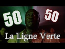 La Ligne Verte - 50/50 (critique)