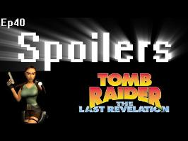 Spoilers - Tomb Raider 4