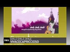 VivaceCapriccioso - Smile Smile Smile