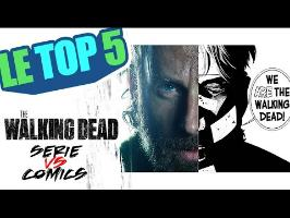 Le top 5 - TWD Serie VS comics