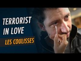 Terrorist in Love - Les coulisses