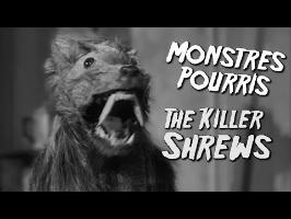 THE KILLER SHREWS - Monstres Pourris 9/11