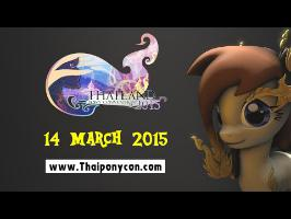 Thailand Pony Convention 2015 Promotional Video