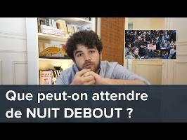 Que peut-on attendre de Nuit Debout ?