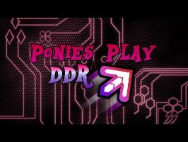 Ponies Play DDR - Tournament Edition Lineout