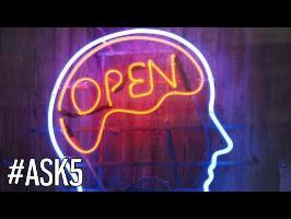 Qu'est ce que l'ouverture d'esprit ? - #ASK 5 - Cyrus North
