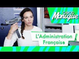 L'Administration Française - Good Monique