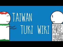 Histoire Brève : Taiwan Tuki Wiki