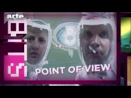 POV : Tout est question de point de vue - BiTS - ARTE