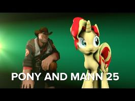[SFM Ponies] Pony and Mann: 25