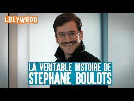 La véritable histoire de Stéphane Boulots