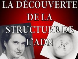 Rosalind Franklin ou la presque découverte de l'ADN