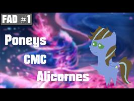 Foire aux Discussions #1 - Poneys, CMC et Alicornes