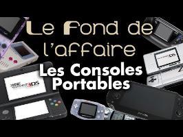 Le Fond De L'Affaire - Les Consoles Portables