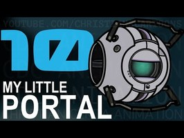 My Little Portal: Episode 10 (HD)