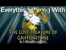 (Parody) Everything Wrong With The Lost Treasure of Griffonstone in 5 Minutes or Less