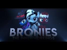 Bronies: The Inner Workings | The Brony Fandom From The Inside