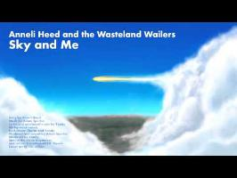 Anneli Heed and the Wasteland Wailers - Sky and me