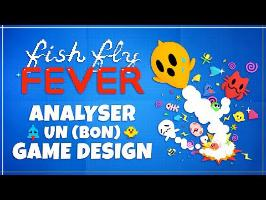 Game Anatomy - Comment Fish Fly Fever force à prendre des risques ?