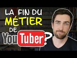 La fin du métier de YouTubeur ?