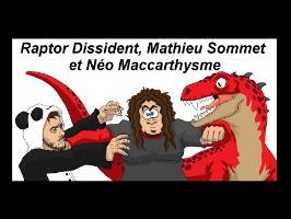 Raptor Dissident, Mathieu Sommet et néo maccarthysme - Caljbeut