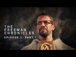 Half-Life (Live Action) The Freeman Chronicles: Episode 2: Part 1