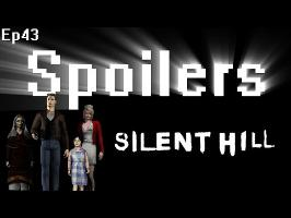 Spoilers - Silent Hill