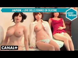 Love Dolls, femmes en silicone au Japon - L'Effet Papillon