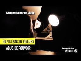 60 Millions de pigeons : abus de pouvoir