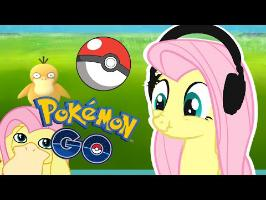 Fluttershy plays Pokemon Go | CATCH THEM ALL!